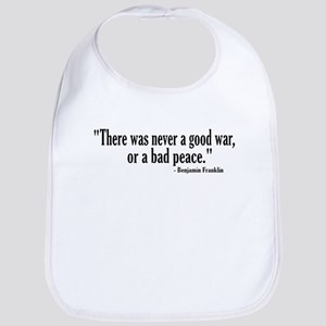 Never a good war or bad peace Bib