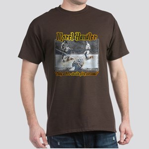 Morel mushroom handler gifts and t-shirts Dark T-S