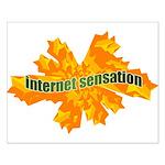 Internet Sensation Small Poster