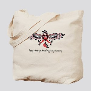 Giving (keep What You Have) Tote Bag