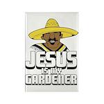 Jesus is my gardener Rectangle Magnet