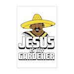 Jesus is my gardener Mini Poster Print