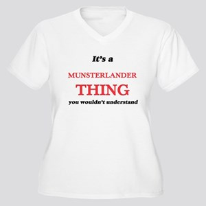 It's a Munsterlander thing, Plus Size T-Shirt