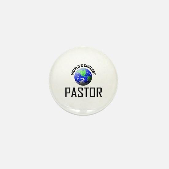 World's Coolest PASTOR Mini Button