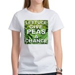 """Give Peas a Chance"" Women's T-Shirt"