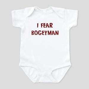 I Fear BOGEYMAN Infant Bodysuit