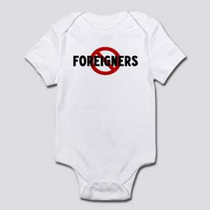 Anti foreigners Infant Bodysuit