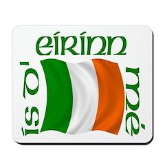 'I Am of Ireland' (Flag) Mousepad