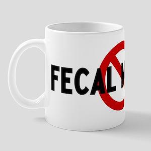 Anti fecal matter Mug