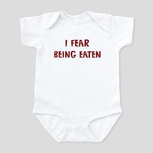 I Fear BEING EATEN Infant Bodysuit