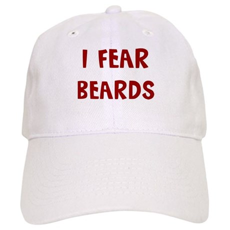 I Fear BEARDS Cap