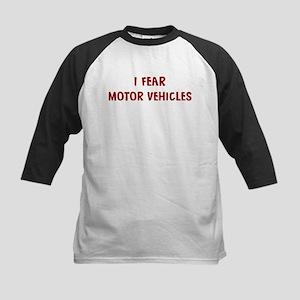 I Fear MOTOR VEHICLES Kids Baseball Jersey