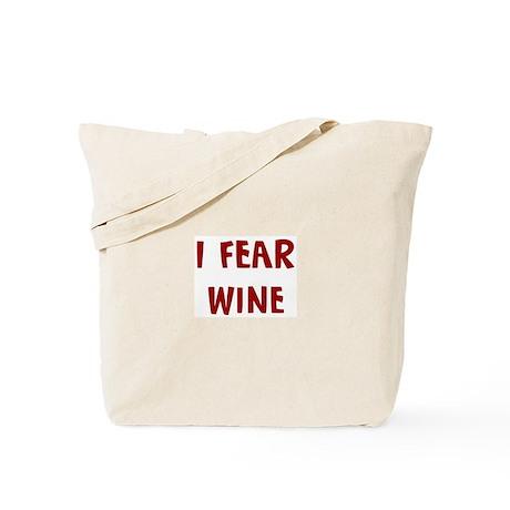 I Fear WINE Tote Bag