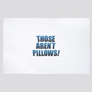 Those Aren't Pillows! 4' x 6' Rug