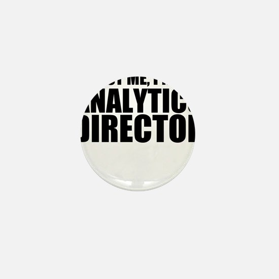 Trust Me, I'm An Analytics Director Mini Butto