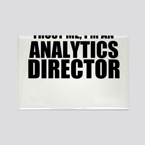Trust Me, I'm An Analytics Director Magnets