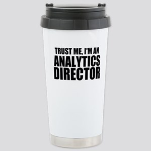 Trust Me, I'm An Analytics Director Travel Mug