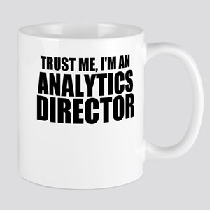 Trust Me, I'm An Analytics Director Mugs