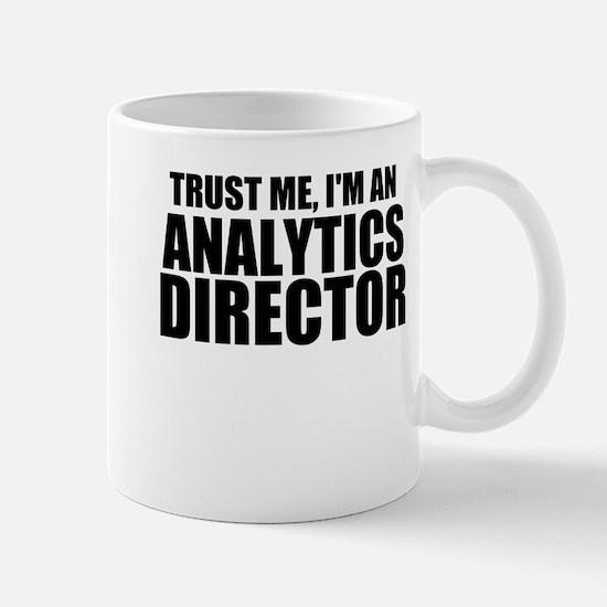 Trust Me, I'm An Analytics Director Mugs