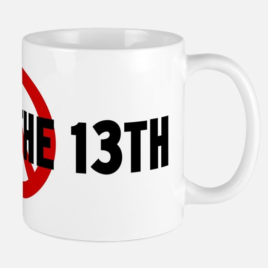 Anti Friday the 13th Mug