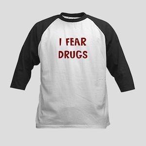 I Fear DRUGS Kids Baseball Jersey
