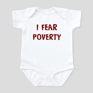 I Fear POVERTY Infant Bodysuit
