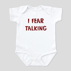 I Fear TALKING Infant Bodysuit