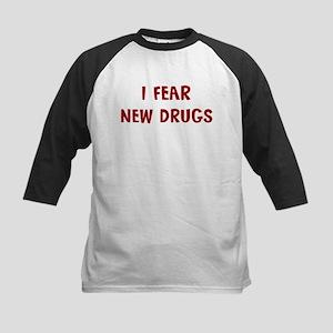 I Fear NEW DRUGS Kids Baseball Jersey
