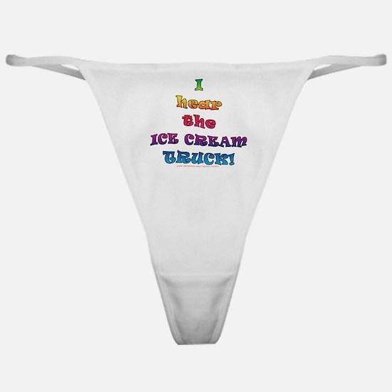 Fun Ice Cream Truck Saying  Classic Thong