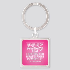 Never Stop Believing Square Keychain