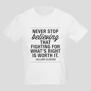 Never Stop Believing Kids Light T-Shirt