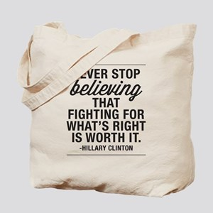 Never Stop Believing Tote Bag