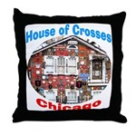 House of Crosses, Chicago Throw Pillow