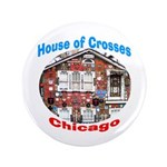 House of Crosses, Chicago 3.5