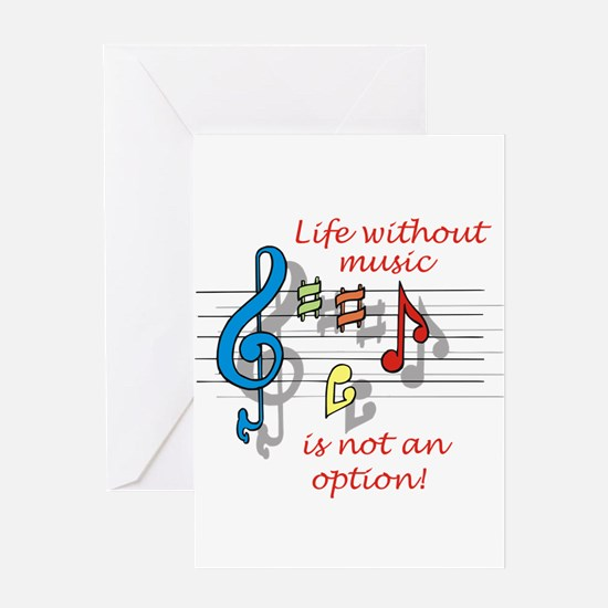 Life Without Music Greeting Card