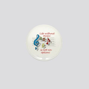 Life Without Music Mini Button