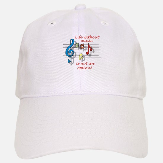 Life Without Music Baseball Baseball Cap