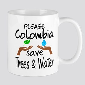 Please Colombia Save Trees & Wat 11 oz Ceramic Mug