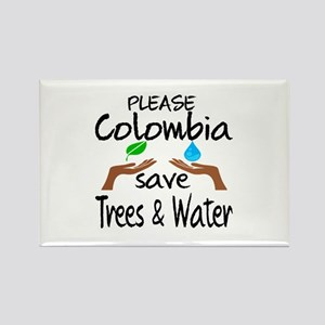 Please Colombia Save Trees & Wate Rectangle Magnet