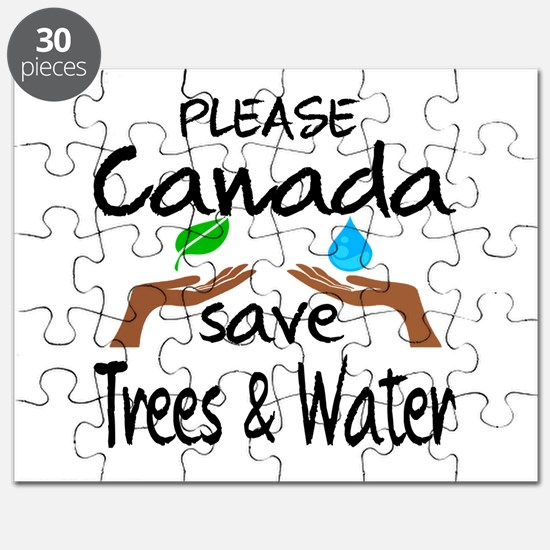 Please Canada Save Trees & Water Puzzle