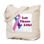 Let There Be Life Tote Bag