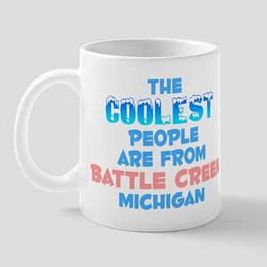 Coolest: Battle Creek, MI Mug