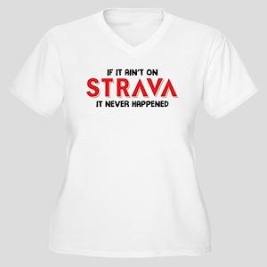 If it aint on STRAVA Plus Size T-Shirt