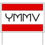 YMMV Yard Sign