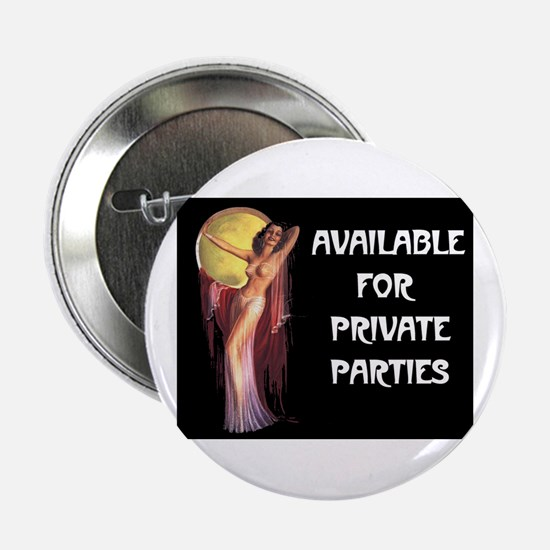 "EXOTIC DANCER 2.25"" Button"