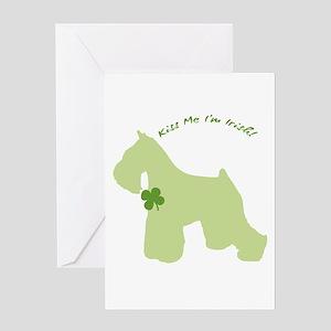 Schnauzer... Kiss Me I'm Irish! Greeting Card