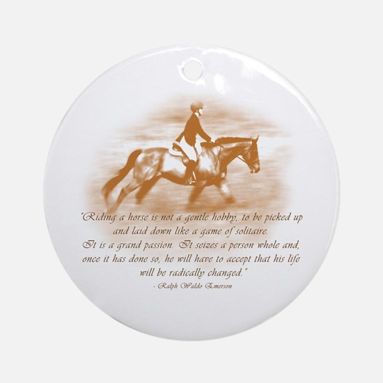 Riding Is A Passion Equestrian Ornament (Round)