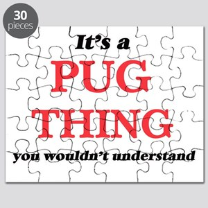 It's a Pug thing, you wouldn't unde Puzzle