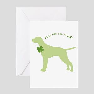 Pointer... Kiss Me I'm Irish! Greeting Card