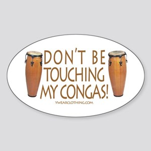 Don't Touch Congas Oval Sticker